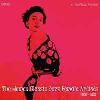 The Women Classic Jazz Female Artists — сборник