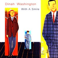 With a Smile — Dinah Washington