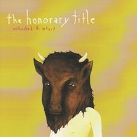 Untouched and Intact — The Honorary Title