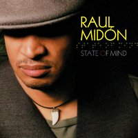 State Of Mind — Raul Midon