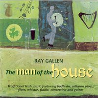 The Man Of The House — Ray Gallen