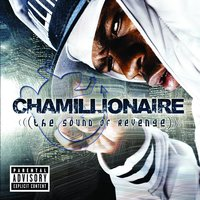 The Sound of Revenge — Chamillionaire