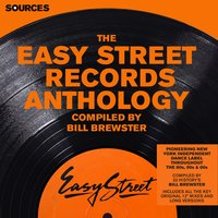 Sources - The Easy Street Anthology Compiled by Bill Brewster — Bill Brewster