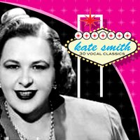 30 Vocal Classics — Kate Smith
