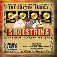 The Dayton Family Presents: The Right to Remain Silent EP — Shoestring