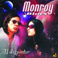 Al Despertar — Monroy Blues