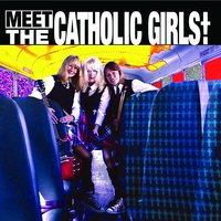 Meet the Catholic Girls — Catholic Girls