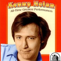 All-Time Greatest Performances — Kenny Nolan