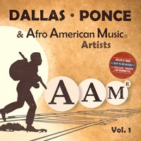 Dallas - Ponce & Afro American Music Artists, Vol. 1 — Dallas - Ponce