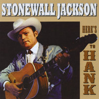 Here's To Hank — Stonewall Jackson