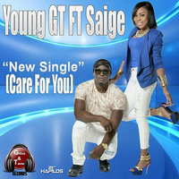 Care for You - Single — Young Gt feat. Saige