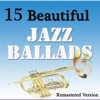 15 Beautiful Jazz Ballads — сборник