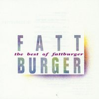 The Best Of Fattburger — Fattburger