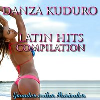 Danza Kuduro: Latin Hits Compilation — Latin Band