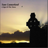 A Sign of the Times — Tom Comerford