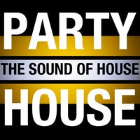 Party House: The Sound of House — сборник
