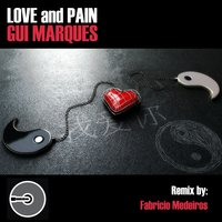 Love and Pain — Gui Marques