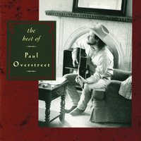 Best Of Paul Overstreet — Paul Overstreet