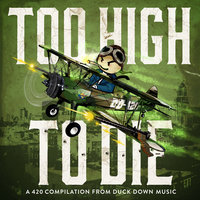 Duck Down Presents: Too High To Die — сборник