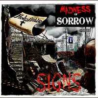 Signs — Madness of Sorrow