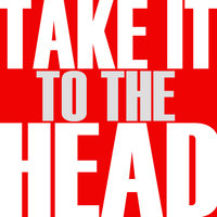 Take It to the Head - Single — Hit Masters