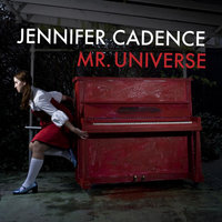 Mr. Universe EP — Jennifer Cadence