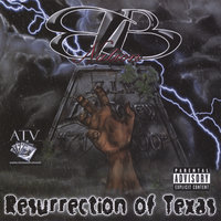 Resurrection of Texas — ATV Presents BB Nation