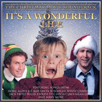 It's a Wonderful Life - The Christmas Movie Soundtrack — сборник