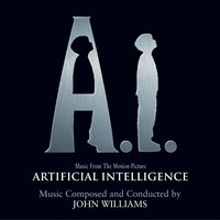 A.I. (Music from the Motion Picture) — John Williams, Music From The Motion Picture A.I., John Towner Williams