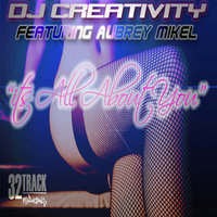 It's All About You (feat. Aubrey Mikel) - Single — DJ Creativity, Aubrey Mikel