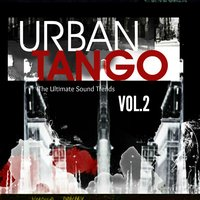 Urban Tango, Vol. 2 (The Ultimate Sound Trends) — сборник
