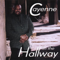In The Hallway — Cayenne