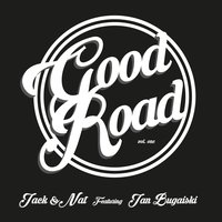 Good Road, Vol. One — Jack and Nat