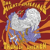 Thunder Chicken — The Mighty Imperials