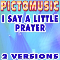 I Say A Little Prayer — Diana King, Pictomusic