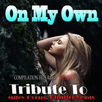 On My Own: Tribute to Miley Cyrus, Dimitri Vegas — сборник