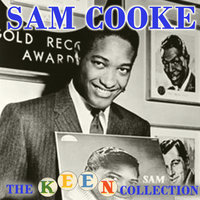 The Complete Remastered Keen Collection — Sam Cooke