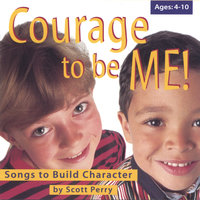 Courage To Be Me! — Scott Perry