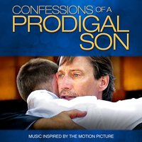Confessions of a Prodigal Son (Music Inspired by the Motion Picture) — сборник