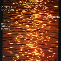 At Montreux With Junior Mance — Dexter Gordon, Junior Mance