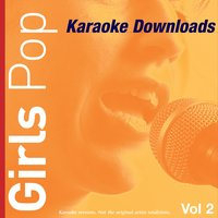 Karaoke Downloads - Girls Pop Vol.2 — Karaoke
