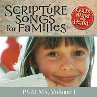 God's Word in My Heart: Scripture Songs for Families: Psalms, Vol. 1 — GroupMusic
