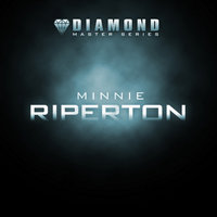 Diamond Master Series - Minnie Riperton — Minnie Riperton, Minnie Ripperton