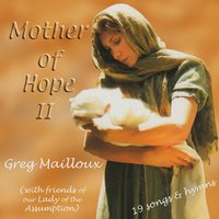 Mother of Hope II — Greg Mailloux