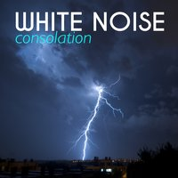 White Noise: Consolation — Meditation Awareness, Nature White Noise for Relaxation and Meditation, Meditation Awareness|Nature White Noise for Relaxation and Meditation