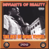 The Art of Mind Travel — Deviants of Reality