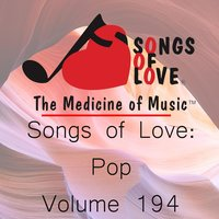 Songs of Love: Pop, Vol. 194 — сборник