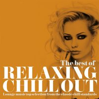 The Best of Relaxing Chill Out — сборник