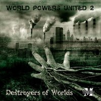 World Powers United 2: Destroyers of Worlds — сборник