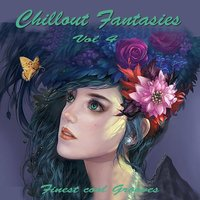 Chillout Fantasies 4 — сборник